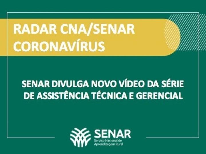 SENAR divulga novo vídeo da série de assistência técnica e gerencial